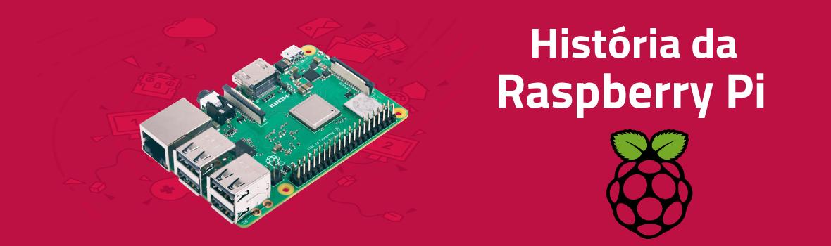 História da Raspberry Pi