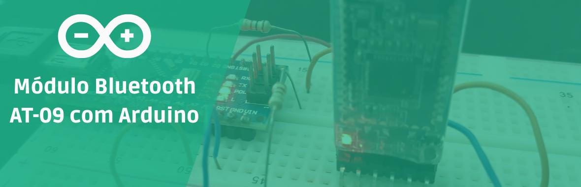 Módulo Bluetooth AT-09 com Arduino